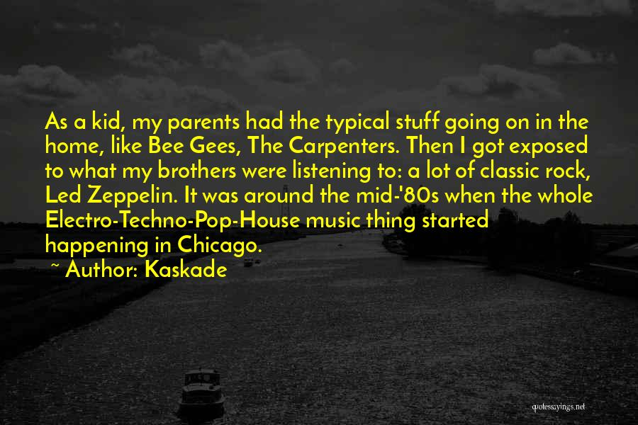 Kaskade Quotes 1952069