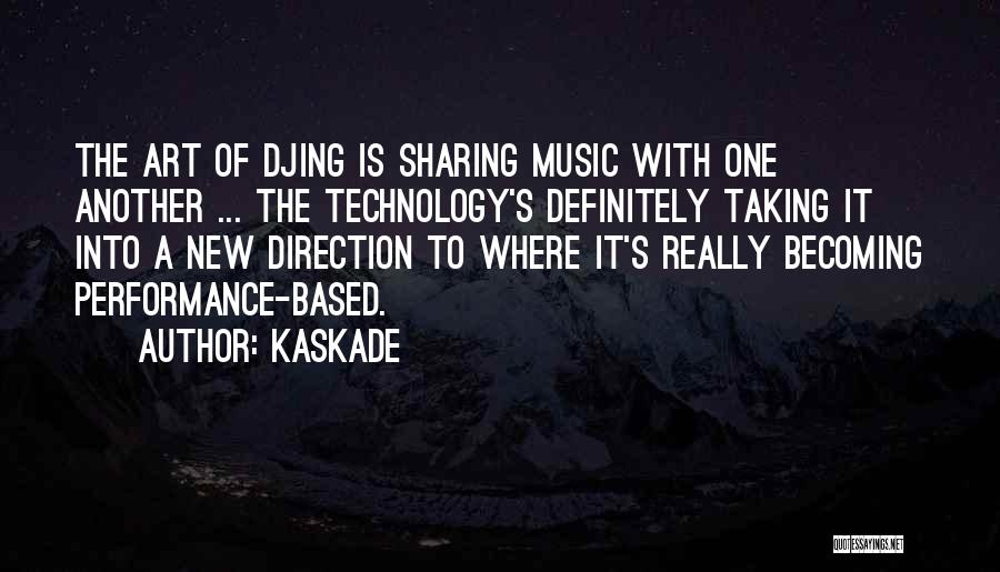 Kaskade Quotes 661642