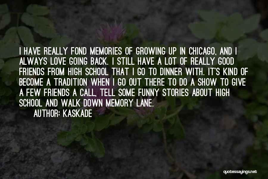 Kaskade Quotes 700090