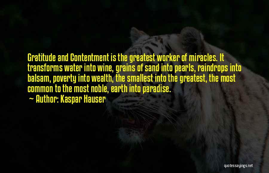 Kaspar Hauser Quotes 1703994