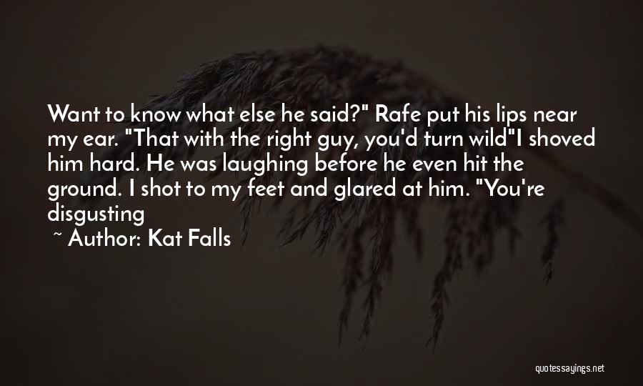 Kat Falls Quotes 1321073