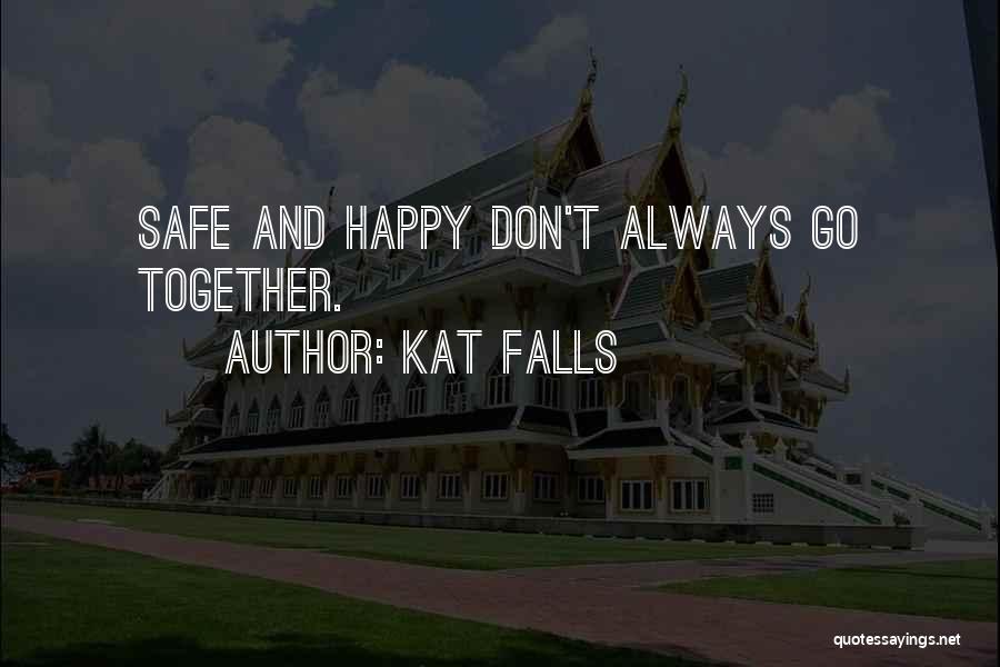 Kat Falls Quotes 1560657