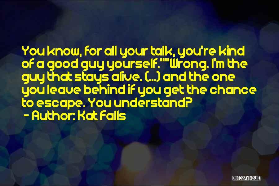 Kat Falls Quotes 1612358