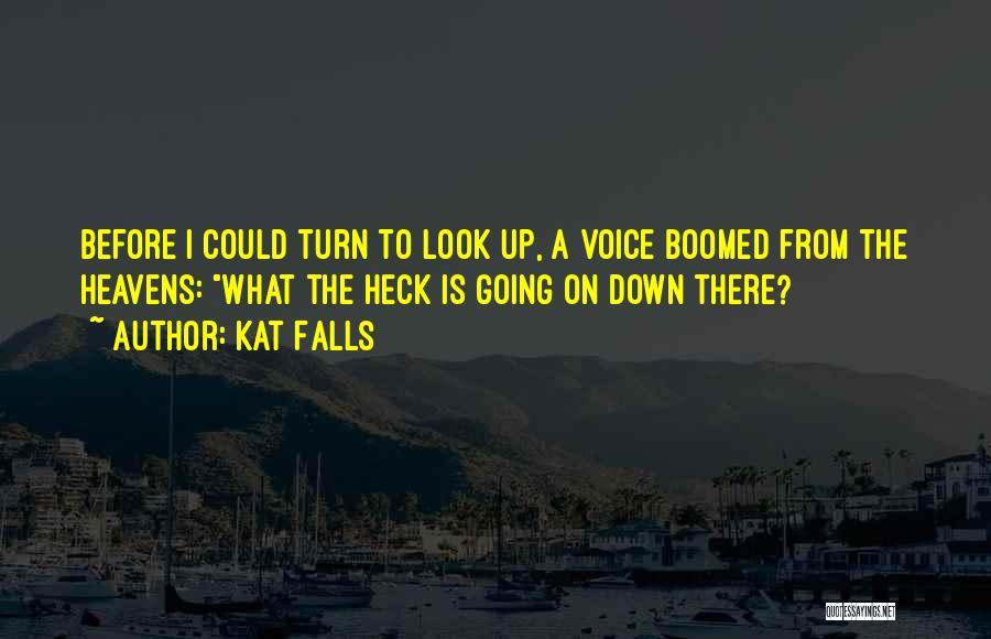 Kat Falls Quotes 203690