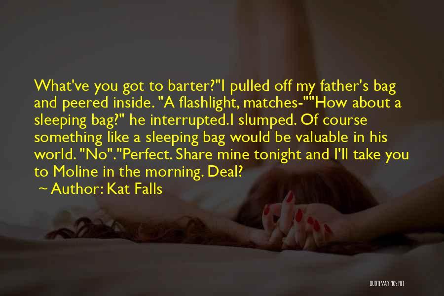 Kat Falls Quotes 2156008