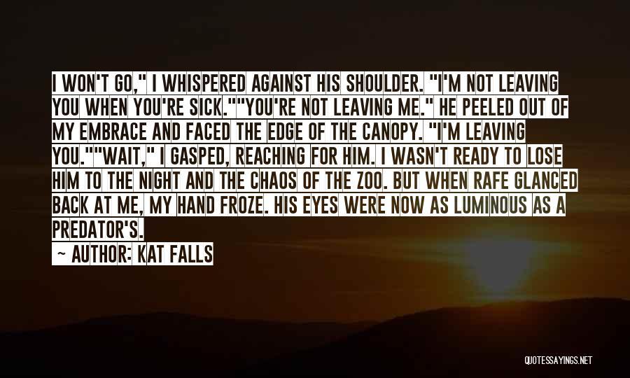 Kat Falls Quotes 264301