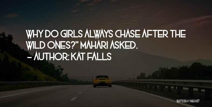 Kat Falls Quotes 487703