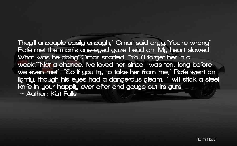 Kat Falls Quotes 501493