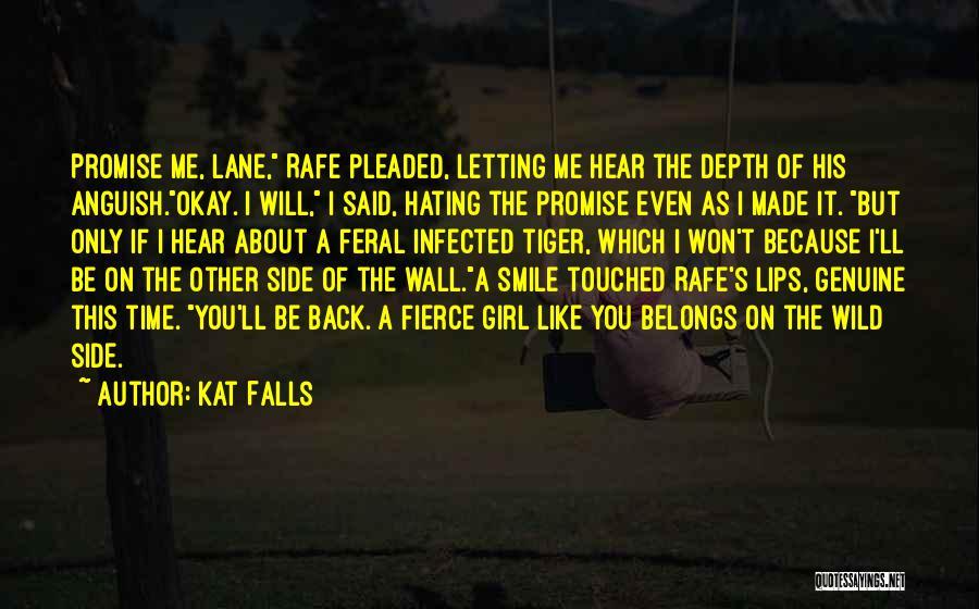 Kat Falls Quotes 933728