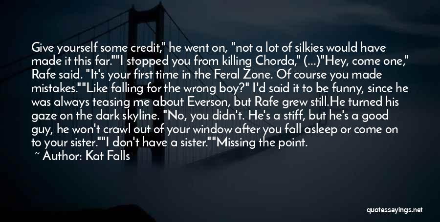 Kat Falls Quotes 93449
