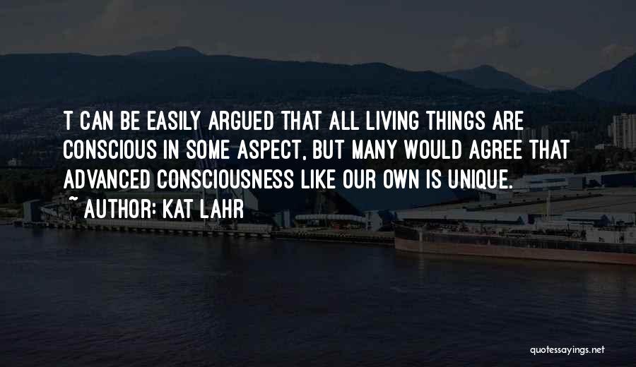 Kat Lahr Quotes 2048065