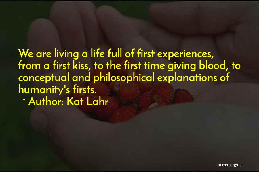 Kat Lahr Quotes 2147256