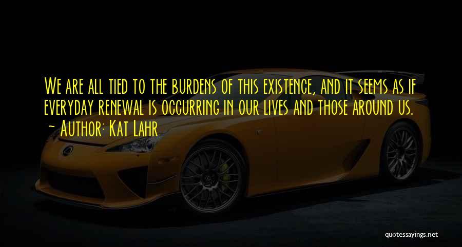Kat Lahr Quotes 237126