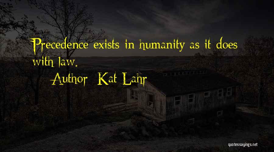 Kat Lahr Quotes 327094