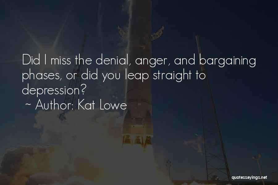 Kat Lowe Quotes 1443297
