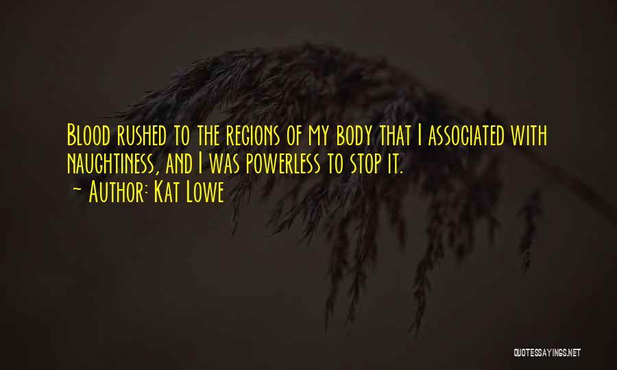 Kat Lowe Quotes 660140