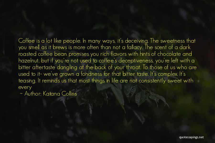 Katana Collins Quotes 1841632