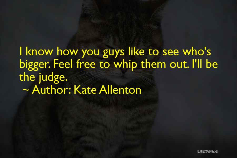 Kate Allenton Quotes 1310498