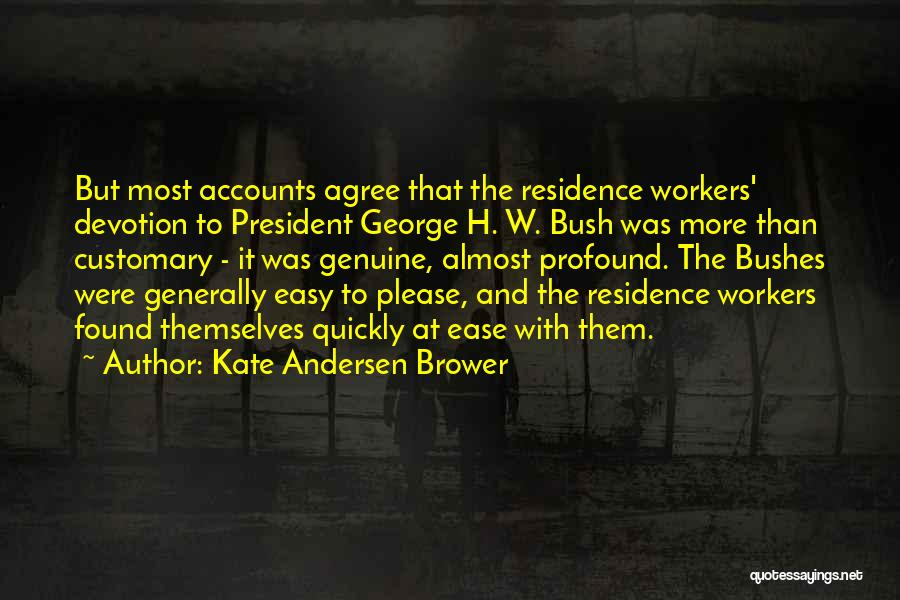 Kate Andersen Brower Quotes 1100297
