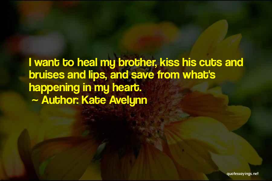 Kate Avelynn Quotes 1344345