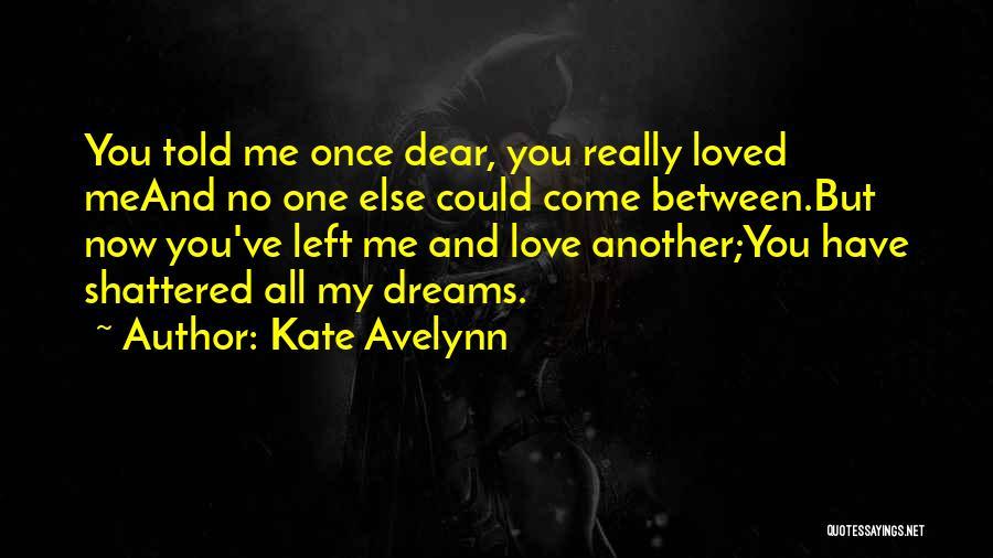 Kate Avelynn Quotes 465281