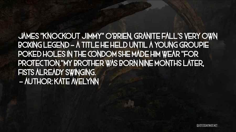 Kate Avelynn Quotes 721312