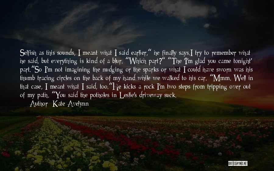 Kate Avelynn Quotes 911732