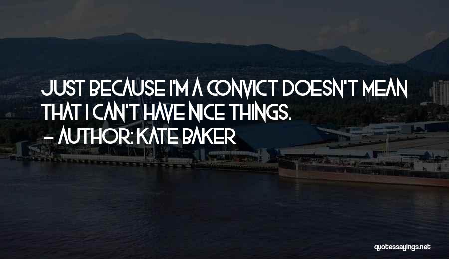 Kate Baker Quotes 1423048