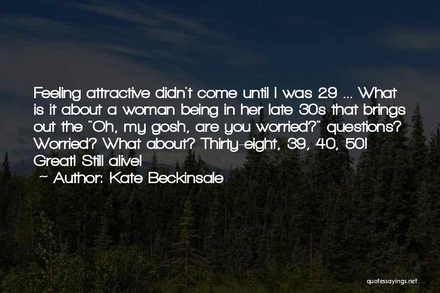 Kate Beckinsale Quotes 1315345