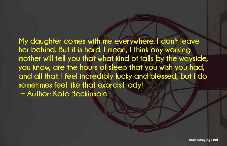Kate Beckinsale Quotes 1840706