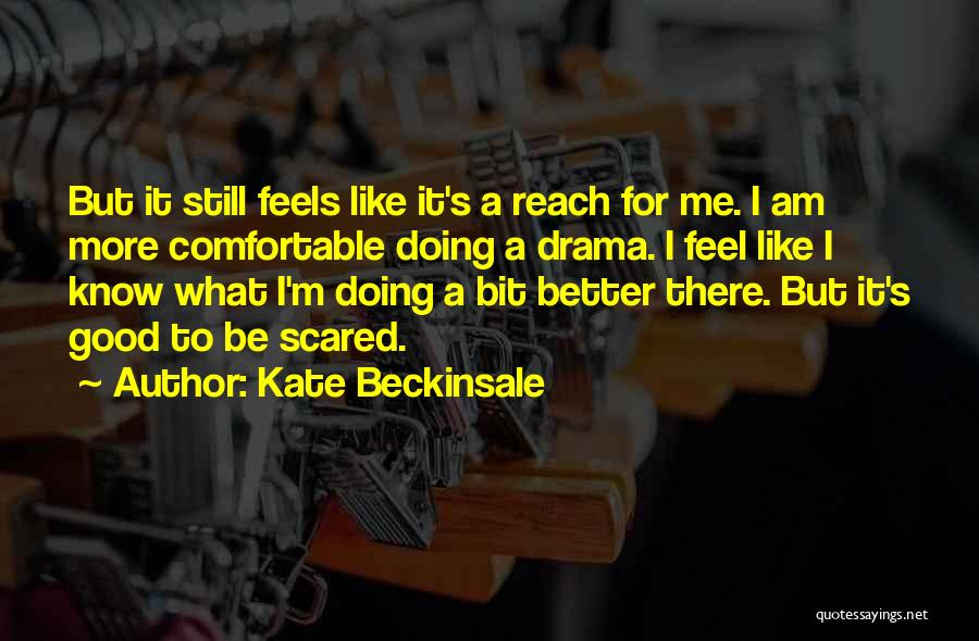 Kate Beckinsale Quotes 2009872
