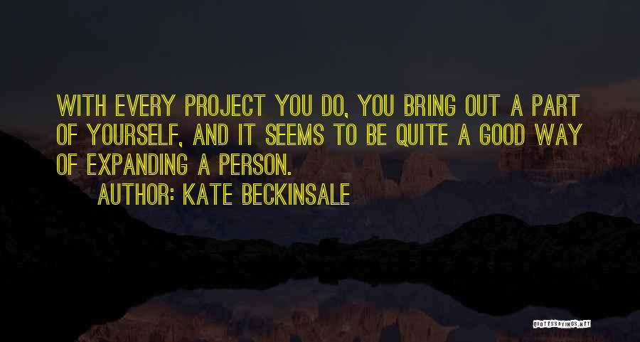 Kate Beckinsale Quotes 293644