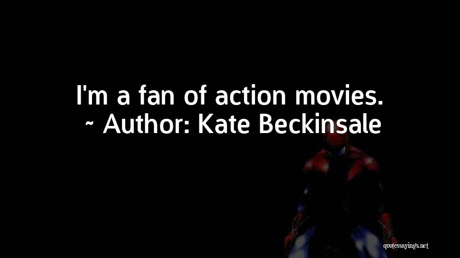 Kate Beckinsale Quotes 659259