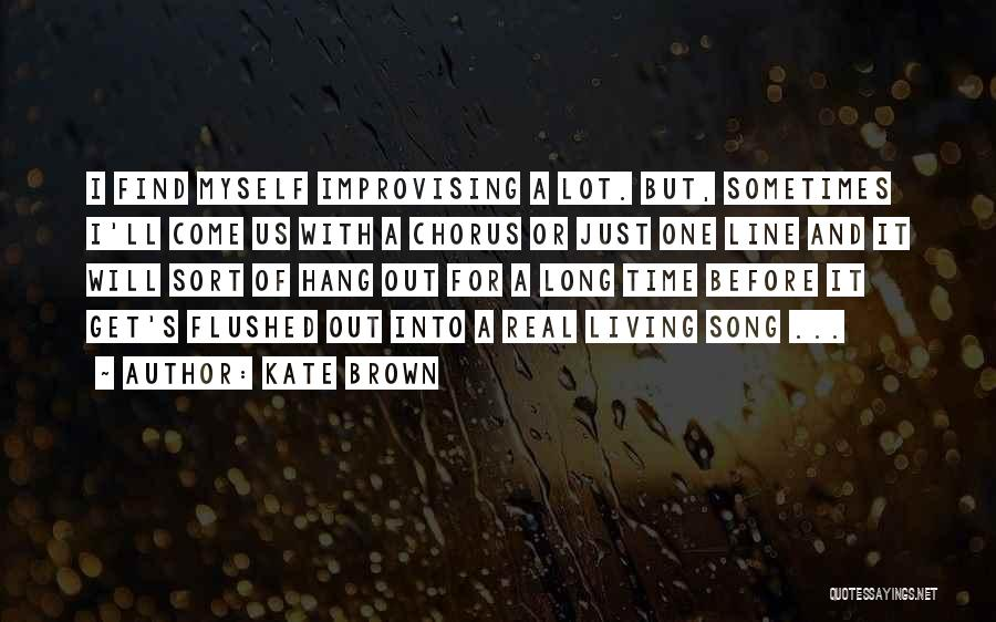 Kate Brown Quotes 1010576