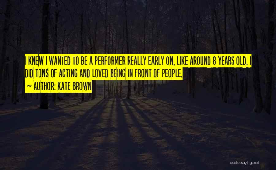 Kate Brown Quotes 1281309