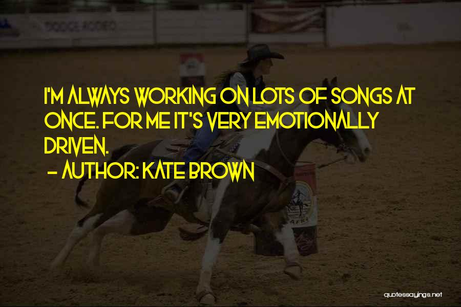 Kate Brown Quotes 1392625