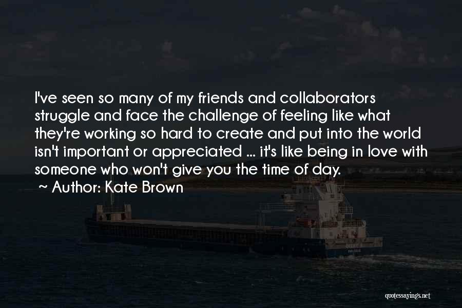 Kate Brown Quotes 905830