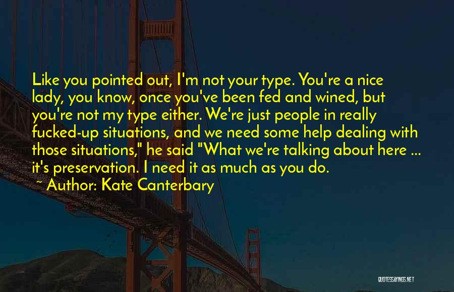 Kate Canterbary Quotes 1704626