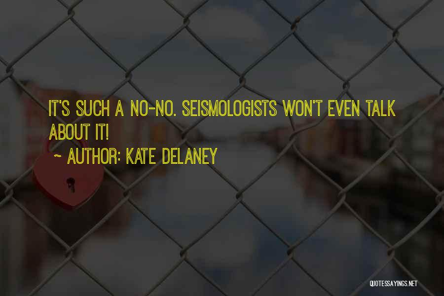 Kate Delaney Quotes 1660949