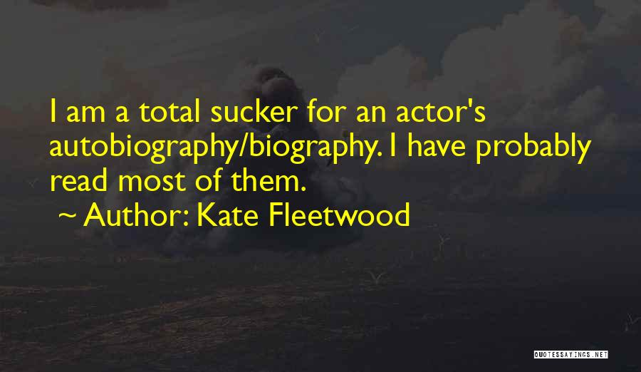 Kate Fleetwood Quotes 583843