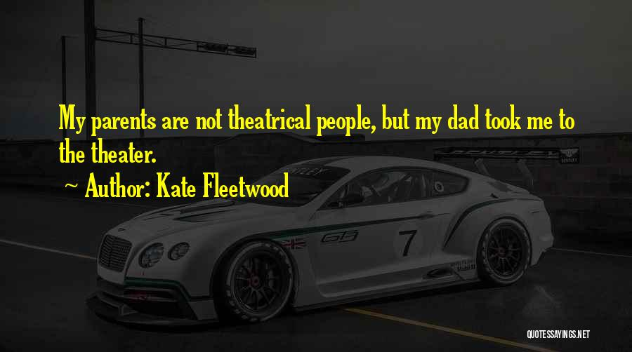 Kate Fleetwood Quotes 867909