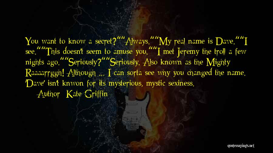 Kate Griffin Quotes 1114428