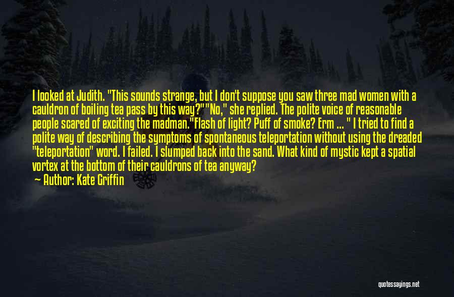Kate Griffin Quotes 1405632