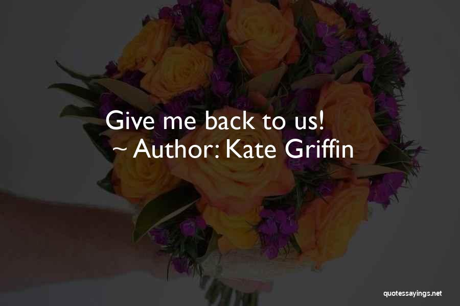 Kate Griffin Quotes 1541469