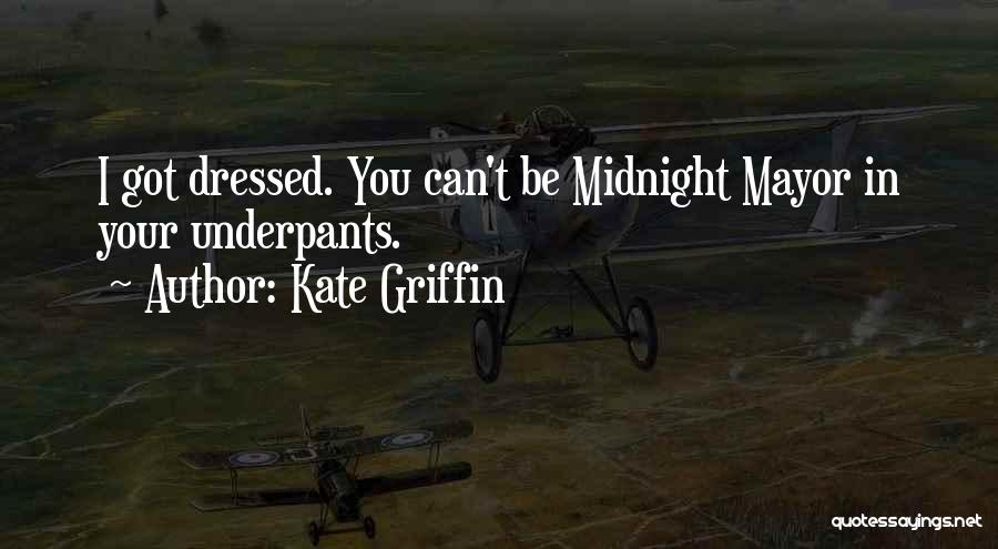 Kate Griffin Quotes 1542519