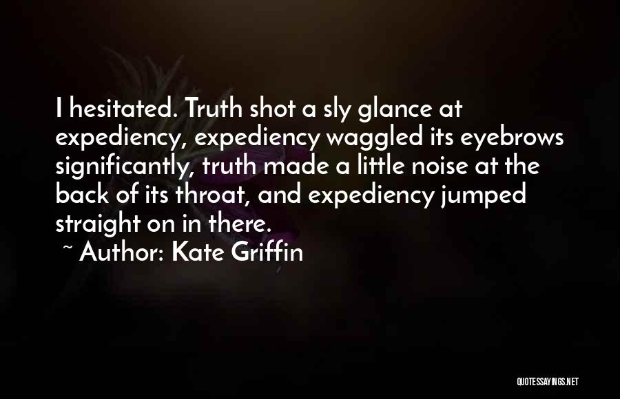 Kate Griffin Quotes 1633235