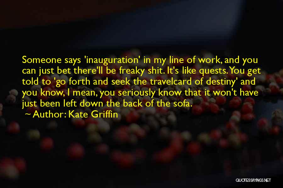 Kate Griffin Quotes 1916194