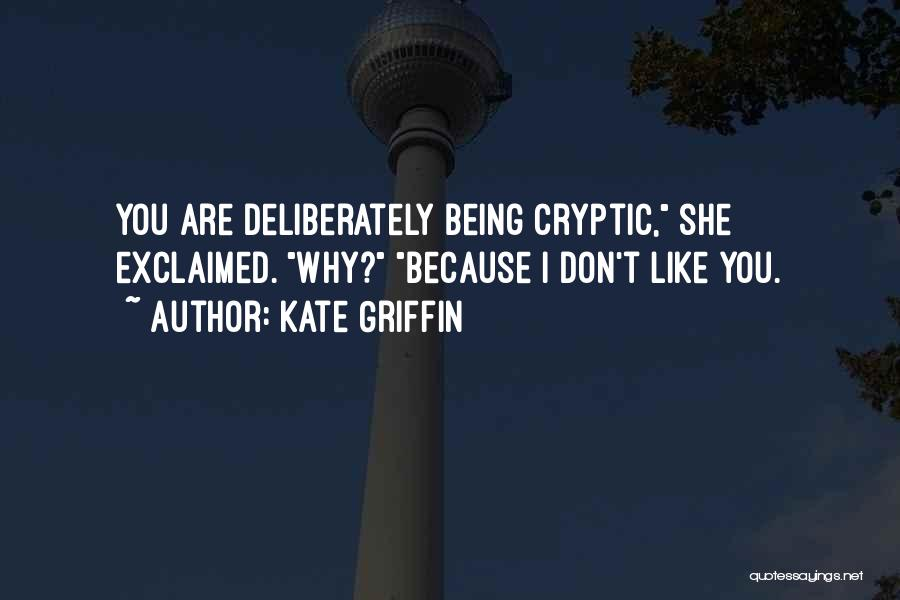 Kate Griffin Quotes 1952629