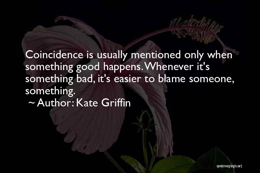 Kate Griffin Quotes 1974081