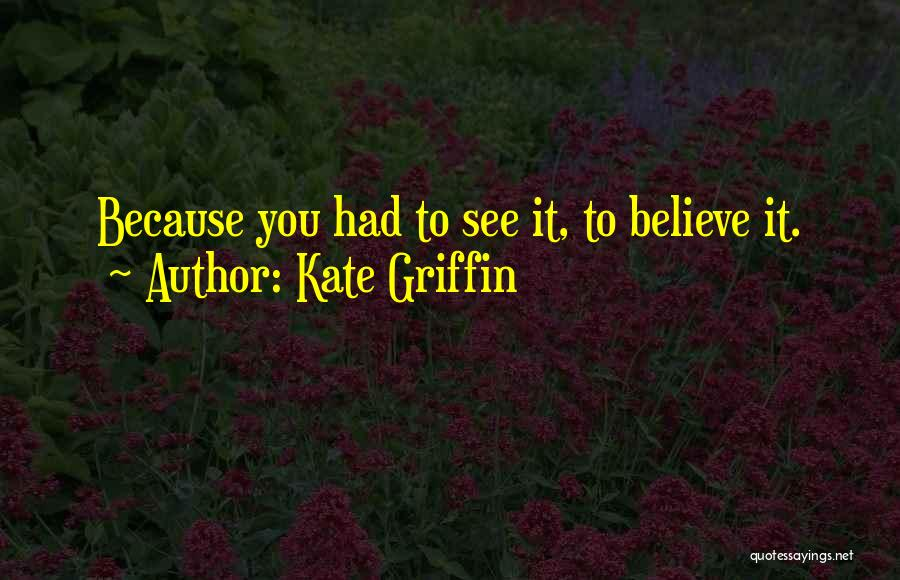 Kate Griffin Quotes 2008992